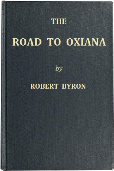 52017160e27 Open iPub - The Road to Oxiana