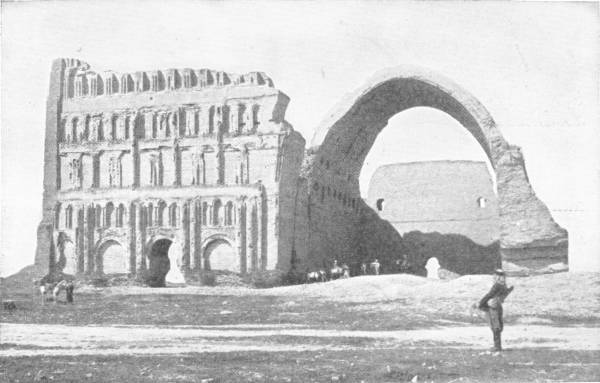 THE GREAT ROMAN ARCH AT CTESIPHON NEAR BAGDAD