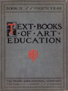 Cover: Text Books of Art Education. The Prang Educational Company. New York. Boston. Chicago.
